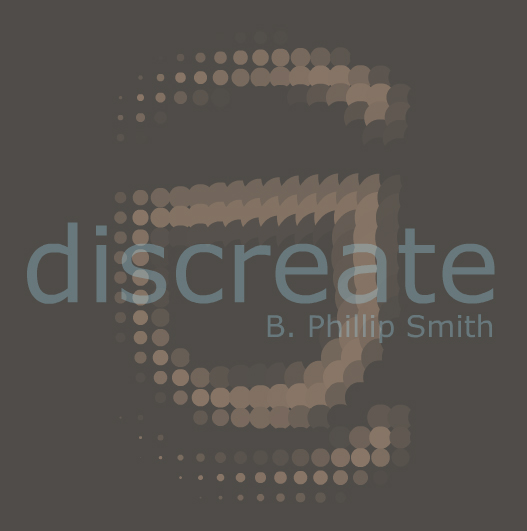 Discreate - B. Phillip Smith